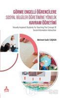 Görme Engelli Öğrencilere Sosyal Bilgiler Öğretimine Yönelik Kavram Öğretimi