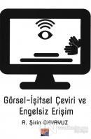 Görsel-İşitsel Çeviri ve Engelsiz Erişim