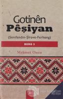 Gotinen Peşiyan - 3. Cilt (Ciltli)