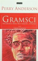 Gramsci: Hegemonya Doğu-Batı Sorunu ve Strateji