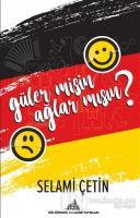 Güler Misin Ağlar Mısın?