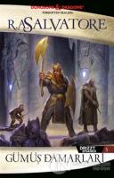 Gümüş Damarları - Drizzt Efsanesi 5. Kitap