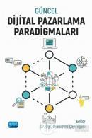 Güncel Dijital Pazarlama Paradigmaları