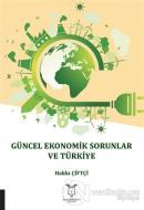 Güncel Ekonomik Sorunlar ve Türkiye
