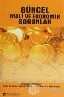 Güncel Mali ve Ekonomik Sorunlar