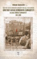 Güneybatı Kafkas Demokratik Cumhuriyeti Kelebek Ömürlü Cumhuriyet 1917-1919
