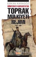 Güneybatı Kafkasya'da Toprak Mülkiyeti Rejimi