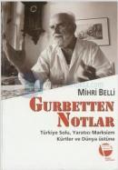 Gurbetten NotlarTürkiye Solu, Yaratıcı Marksizm, Kürtler ve Dünya Üstüne