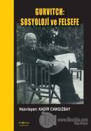 Gurvitch: Sosyoloji ve Felsefe