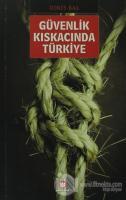 Güvenlik Kıskacında Türkiye