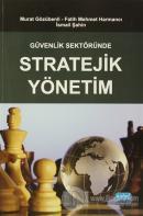 Güvenlik Sektöründe Stratejik Yönetim