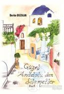 Güzel Anadolu'dan Selametler
