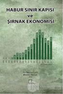 Habur Sınır Kapısı ve Şırnak Ekonomisi