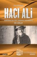 Hacı Ali: Amerika'da Bir Osmanlı Kovboyu