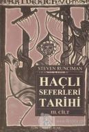 Haçlı Seferleri Tarihi 3. Cilt