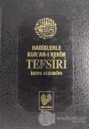 Hadislerle Kur'an-ı Kerim Tefsiri Cilt: 9 (Ciltli)