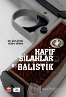 Hafif Silahlar ve Balistik