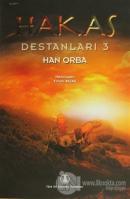 Hakas Destanları 3 - Han Orba