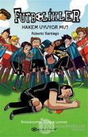 Hakem Uyuyor Mu? - Futbolikler 1 (Ciltli)