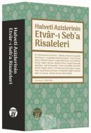 Halveti Azizlerinin Etvar-ı Seb'a Risaleleri (Ciltli)