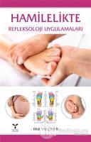 Hamilelikte Refleksoloji Uygulamaları