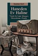 Haneden Ev Haline