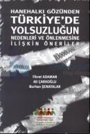 Hanehalkı GözündenTürkiye'de Yolsuzluğun Nedenleri ve Önlenmesine İlişkin Öneriler