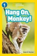 Hang On, Monkey! (Readers 1)