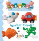 Hareket Edenler - Bebek Kitapları (Ciltli)