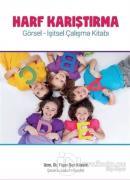 Harf Karıştırma - Görsel-İşitsel Çalışma Kitabı
