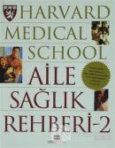 Harvard Medical School - Aile Sağlık Rehberi 2