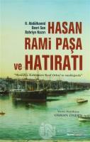 Hasan Rami Paşa ve Hatıratı