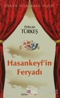 Hasankeyf'in Feryadı