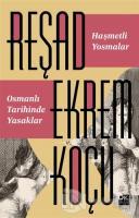 Haşmetli Yosmalar - Osmanlı Tarihinde Yasaklar