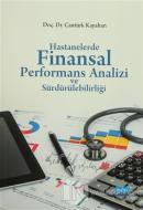 Hastanelerde Finansal Performans Analizi ve Sürdürülebilirliği