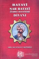 Hatayi Şah Hatayi Anadolu Hatayileri Divanı
