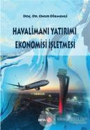 Havalimanı Yatırımı Ekonomisi İşletmesi