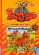 Havlayan Midilli  Tom Turbo  Süper Bisiklet 12 (Ciltli)
