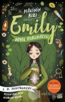 Hayal Dokumacısı - Mavinin Kızı Emily 3