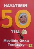 Hayatımın 50 Yılı