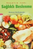 Hayatın Tadı Sağlıklı Beslenme