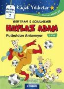 Haylaz Adam Futboldan Anlamıyor (5. Kitap)