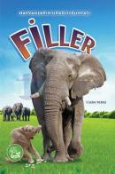 Hayvanların Sıradışı Dünyası - Filler