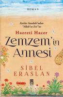 Hazreti Hacer Zemzem'in Annesi