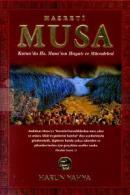 Hazreti MusaKuran'da Hz. Musa'nın Hayatı ve Mücadelesi