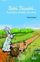 Hebu Tunebu - Antolojiya Çiroken Zarokan