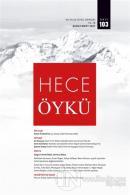 Hece İki Aylık Öykü Dergisi Sayı: 103 Şubat - Mart 2021