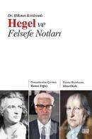 Hegel ve Felsefe Notları