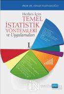 Herkes İçin Temel İstatistik Yöntemleri ve Uygulamaları