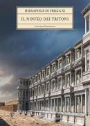 Hierapolis di Frigia 11 Il Ninfeo Dei Tritoni (Ciltli)